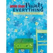 Raamat ANNIE SLOAN PAINTS EVERYTHING